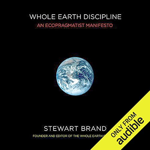 Whole Earth Discipline audiobook cover art