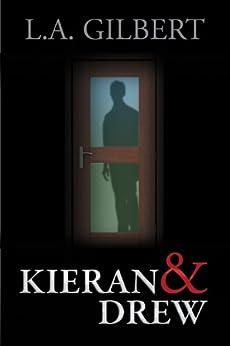 Kieran & Drew by [L.A. Gilbert]