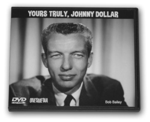YOURS TRULY JOHNNY DOLLAR - OLD TIME RADIO - 2 DVD - 721 episodes - Total Playtime: 259:21:41 (Old Time Radio - Detectives Series)
