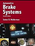 Automotive Brake Systems (Pearson Automotive Series)