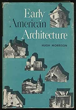 Early American Architecture 0195009991 Book Cover