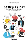 Photo Gallery generazioni. chi siamo, che cosa vogliamo, come possiamo dialogare