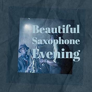 Beautiful Saxophone Evening