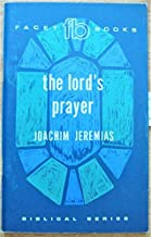 The Lord's Prayer (Biblical Series #8)