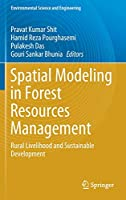 Spatial Modeling in Forest Resources Management: Rural Livelihood and Sustainable Development (Environmental Science and Engineering)