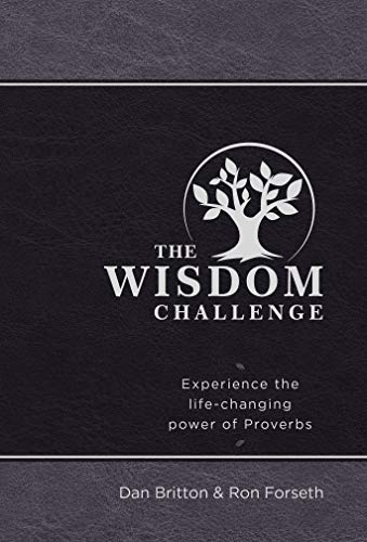 The Wisdom Challenge: Experience the Life-Changing Power of Proverbs (English Edition)