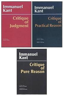 Three Critiques, 3-volume Set: Vol. 1: Critique of Pure Reason; Vol. 2: Critique of Practical Reason; Vol. 3: Critique of ...