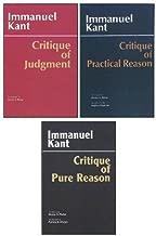Three Critiques, 3-volume Set: Vol. 1: Critique of Pure Reason; Vol. 2: Critique of Practical Reason; Vol. 3: Critique of Judgment (Hackett Classics)