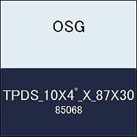 OSG テーパーエンドミル TPDS_10X4゚_X_87X30 商品番号 85068