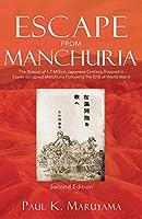 Escape From Manchuria