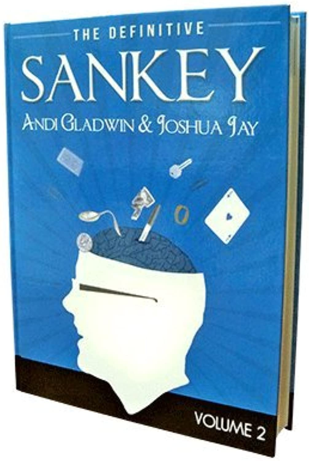 MMS Definitive Sankey Volume 2 (Book Only) by Jay Sankey and Vanishing Inc. Magic - Book