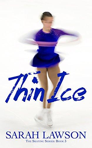 Thin Ice (The Ice Skating Series #3) (English Edition)