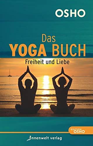 Das Yoga Buch II – Freiheit und Liebe