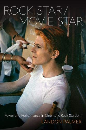 Compare Textbook Prices for Rock Star/Movie Star: Power and Performance in Cinematic Rock Stardom OXFORD MUSIC/MEDIA SERIES 1 Edition ISBN 9780190888404 by Palmer, Landon