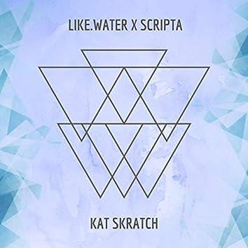 Kat Skratch (feat. Like.Water)