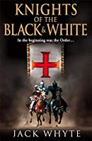 Knights of the Black and White Book One