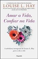 Amar a Vida, Confiar na Vida (Portuguese Edition)