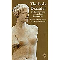 The Body Beautiful: Evolutionary and Sociocultural Perspectives【洋書】 [並行輸入品]