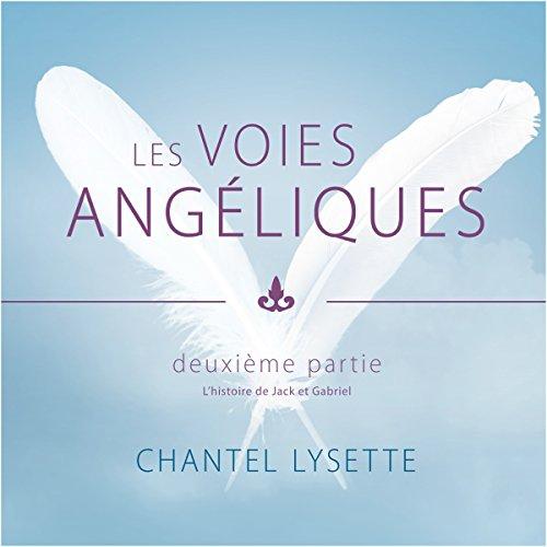 Les voies angéliques 2 audiobook cover art