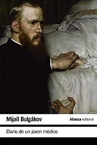 Diario de un joven médico par Mijail Bulgakov