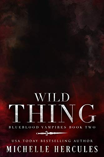 Wild Thing: A Vampire Paranormal Romance (Blueblood Vampires Book 2) (English Edition)