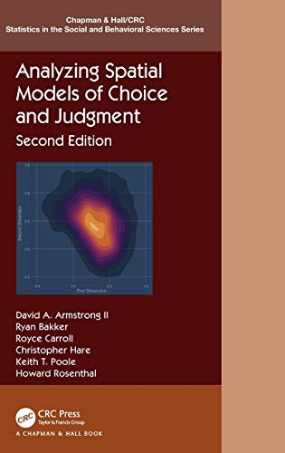 Analyzing Spatial Models of Choice and Judgment (Chapman & Hall/CRC Statistics in the Social and Behavioral Sciences)