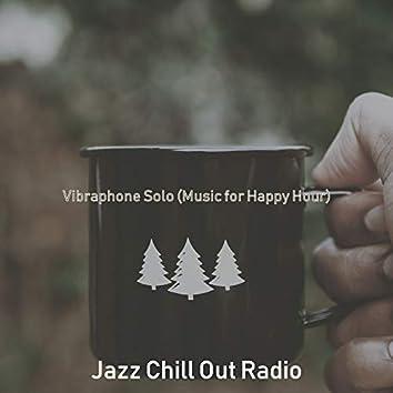 Vibraphone Solo (Music for Happy Hour)