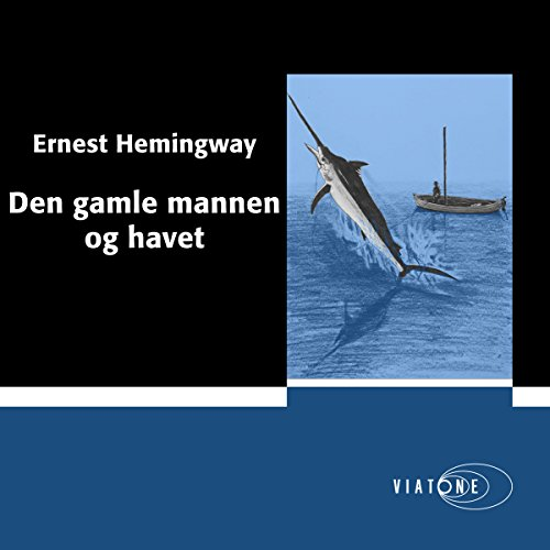 Den gamle mannen og havet [The Old Man and the Sea] audiobook cover art