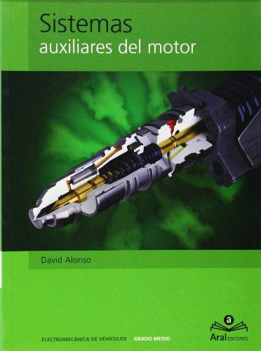 SISTEMAS AUXILIARES DEL MOTOR. ELECTROMECÁNICA DE VEHÍCULOS
