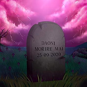 Morire mai