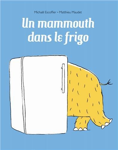UN MAMMOUTH DANS LE FRIGO (LES LUTINS)