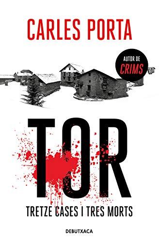 Tor. Tretze cases i tres morts (Narrativa Catalana)