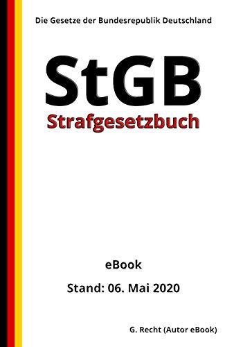Strafgesetzbuch (StGB), 2. Auflage 2020 (German Edition)