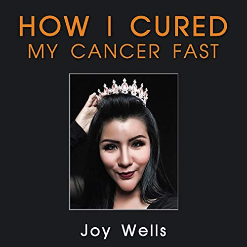How I Cured My Cancer Fast audiobook cover art