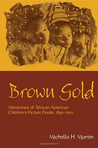 Image of Brown Gold (Children's Literature and Culture)