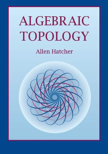 Compare Textbook Prices for Algebraic Topology 1 Edition ISBN 9780521795401 by Hatcher, Allen