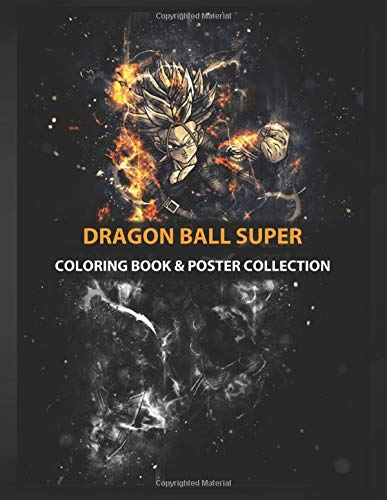 Coloring Book & Poster Collection: Dragon Ball Super Trunks Anime & Manga