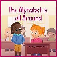 The Alphabet is all Around