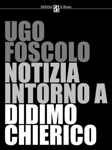 Notizia intorno a Didimo Chierico (Italian Edition)