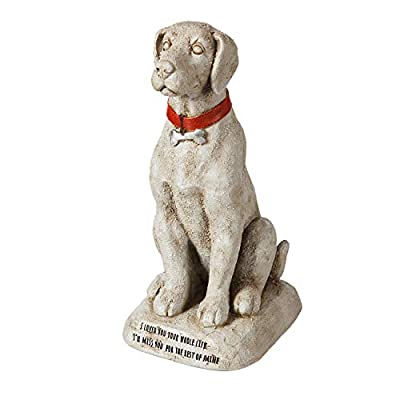 Evergreen Enterprises, Inc. Dog Memorial Statue I Loved Your Whole Life, I'll Miss You The Rest of Mine, Commemorate Your Best Friend Approx 13.5 Inches Tall