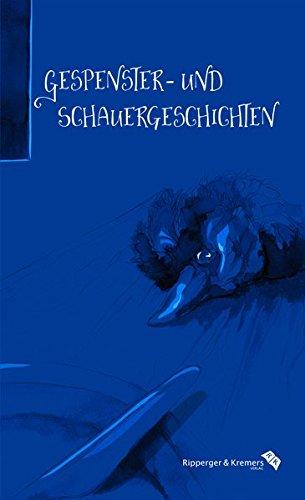 Gespenster- und Schauergeschichten: von E.T.A. Hoffmann und Jean Paul bis Friedrich Gerstäcker