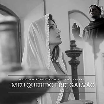 Meu Querido Frei Galvão