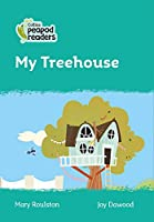 Level 3 - My Treehouse (Collins Peapod Readers)