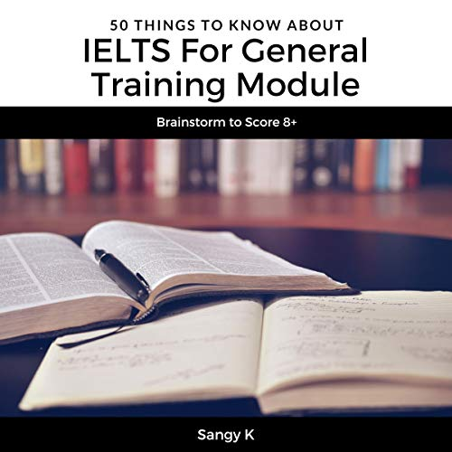 50 Things to Know About IELTS for General Training Module cover art