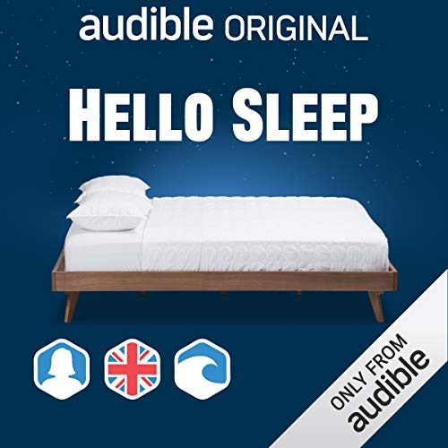 Hello Sleep: UK/Female/Waves Background                   By:                                                                                                                                 Audible Original                           Length: 3 hrs and 10 mins     3 ratings     Overall 2.3