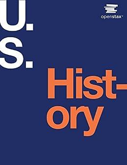 U.S. History by [P. Scott Corbett, Volker John M. Lund Janssen, Todd Pfannestiel, Paul Vickery, OpenStax]