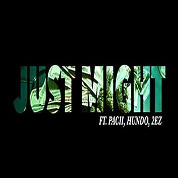 Just Might (feat. Hundo & 2ez)