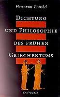 Dichtung und Philosophie des fruehen Griechentums