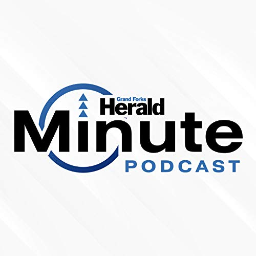 Grand Forks Herald Minute Podcast By Maxwell Marko cover art