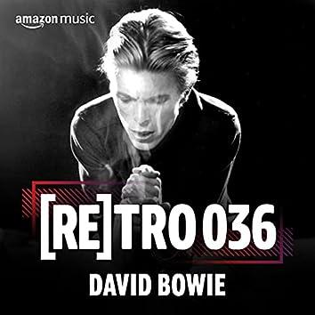 RETRO 036: David Bowie